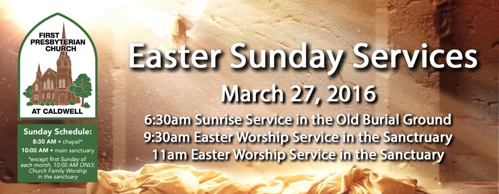 Easter Services First Presbyterian Church At Caldwell